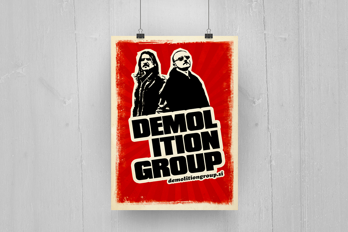 Demolition group - plakat